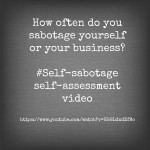 sabotage your business