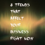 trends that affect your business