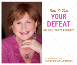 turn defeat into income
