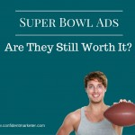 Super Bowl and Black Friday Ads Lose Their Effectiveness