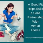 How to Build a Solid Partnership with Your Virtual Team