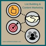 How to Build Your List Using Content Marketing