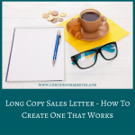 How to Write a Long Copy Sales Letter Step by Step