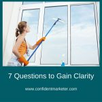 7 Questions That Help You Get Clarity in Your Business
