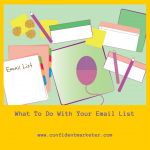 What to Do After You Have Your Email List