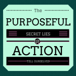 take purposeful action