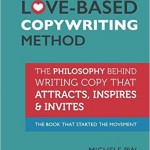 Love Based Copy – How to Attract, Inspire, and Invite More Clients into Your Business