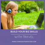 Laptop Lifestyle – How Travel Builds Business Skills