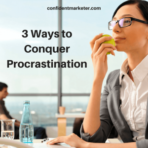 how to conquer procrastination