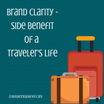 Travel to get brand clarity