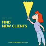 How to Find New Clients Easily
