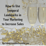 marketing with temporal landmarks
