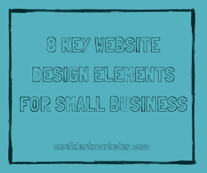 8 elements of website design for small business