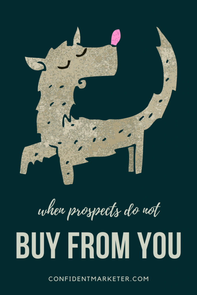 when prospects do not buy from you