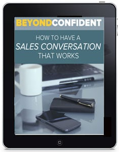 how to have a sales conversation that works