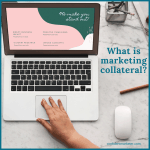 what is marketing collateral