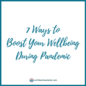 boost your wellbeing during pandemic