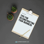 clipboard tips for deconstructing your business