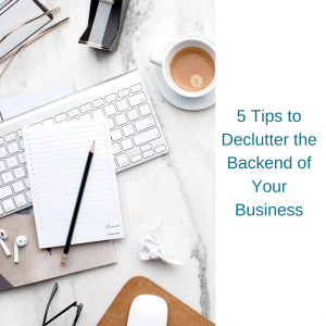 declutter your business backend