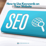 title of blog post how to use keywords on your website